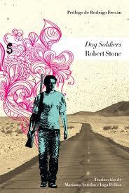 Dog Soldiers, de Robert Stone
