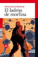 El ladrón de morfina, según Ariadna G. García
