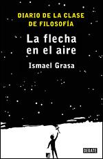 La flecha en el aire, de Ismael Grasa